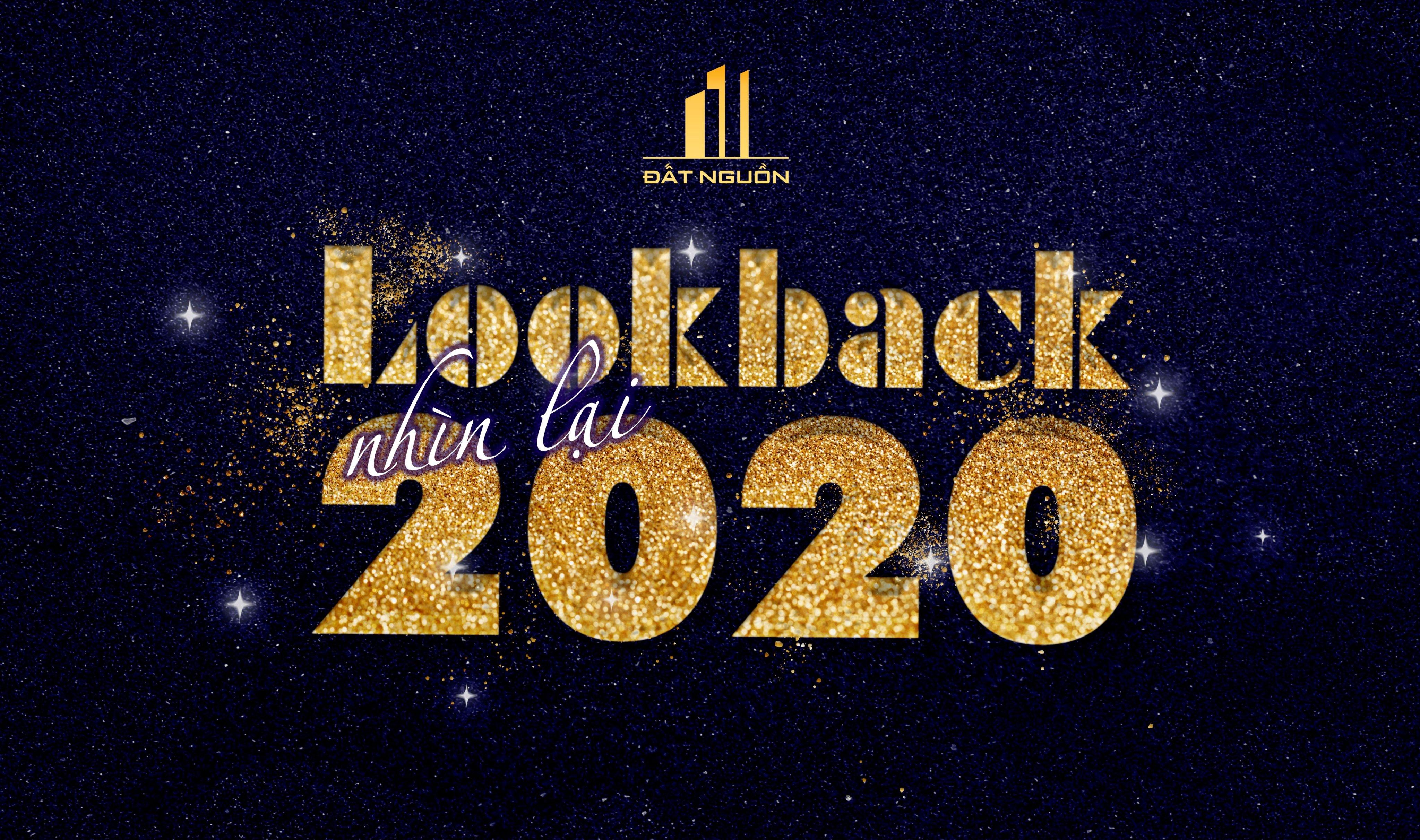 LOOKBACK 2020 – NHÌN LẠI NĂM 2020